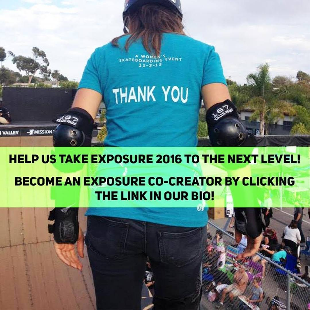 """The annual EXPOSURE event brings girls and women from all over the world together to inspire others through their shared passion for skateboarding."" There are many ways that you can support taking our cause to the next level! To learn more about our..."