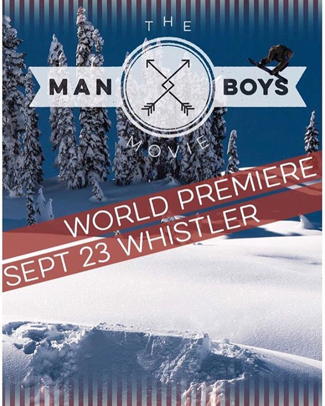 TONIGHT!  @theManboys movie world premiere  September 23rd, Whistler BC, Canada,  at Millennium Place.  7pm all ages screening and a 19+ screening at 9pm. Product giveaways. After party at Garfinkles nightclub. 10$ tickets online and on location.