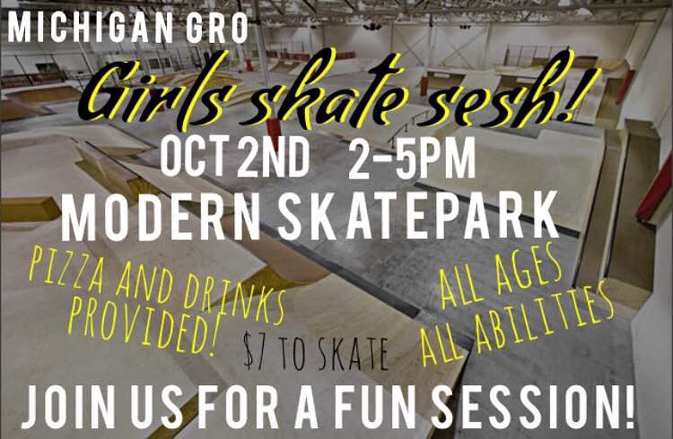 Calling all ladies who skateboard or want to start skating in Michigan! Join @michigangrocrew Sunday, Oct 2nd from 2-5pm for a fun ladies session at @modernskate ! $7 to skate rental gear included. There will be pizza and drinks provided as well