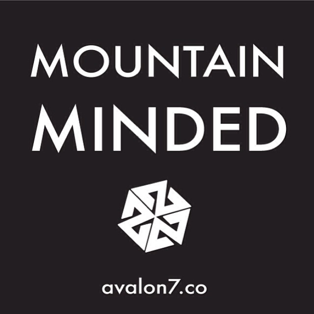 The mountains are calling. #mountainminded #thinkoutside #avalon7 www.avalon7.co