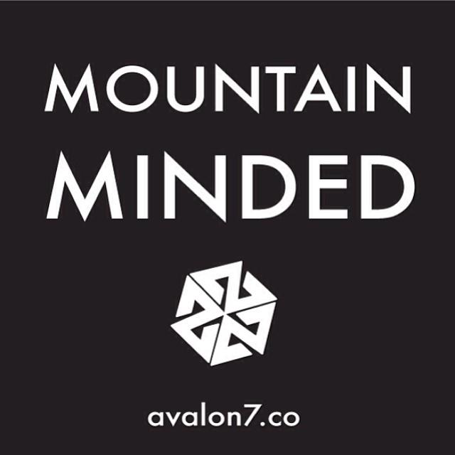 The mountains are calling. #mountainminded #thinkoutside #avalon7 www.avalon7.co
