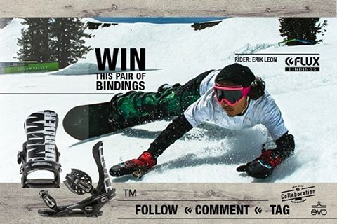 WIN Snowboarder Magazine Collaboration Flux Snowboard Bindings!  To Enter:  1. FOLLOW @fluxbindings and make a COMMENT on our Win Flux Post about why you should 