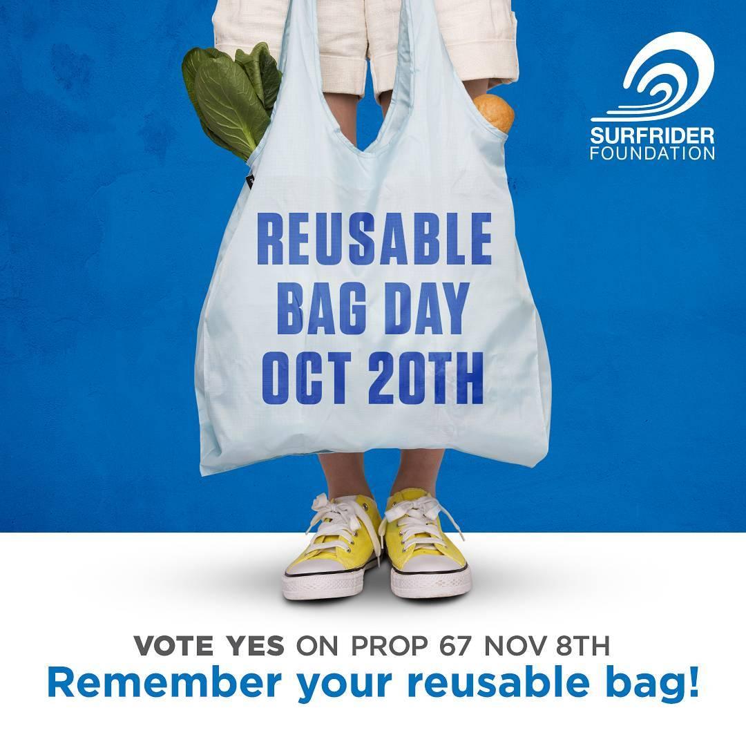 Every action counts, no matter how small. Show your support for the #CAbagban by celebrating #ReusableBagDay on Thursday, October 20th and bring your #reusablebag wherever you go. #YESon67 #banthebag #protectandenjoy #surfriderfoundation #surfridersf...