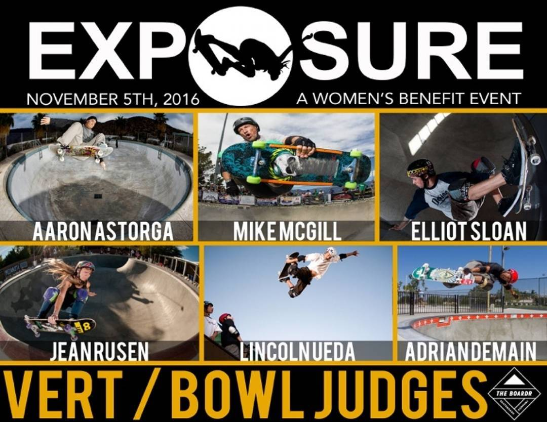 Announcing your Exposure 2016's Vert/Bowl Judges!! @ask8s, @mikemcgill, @elliotsloan, @calamity_jean, @dyoueda, and @adriandemain!! Thank You to all our Judges and Big Gratitude that our Judges will be using @theboardr scoring system!!