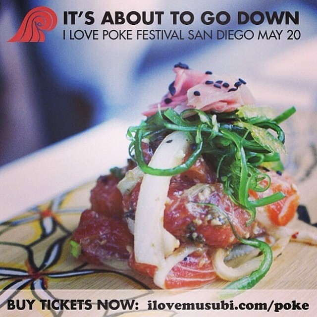 Can't wait for this! Tomorrow in SD at Bali Hai. @ilovemusubi #ilovepoke