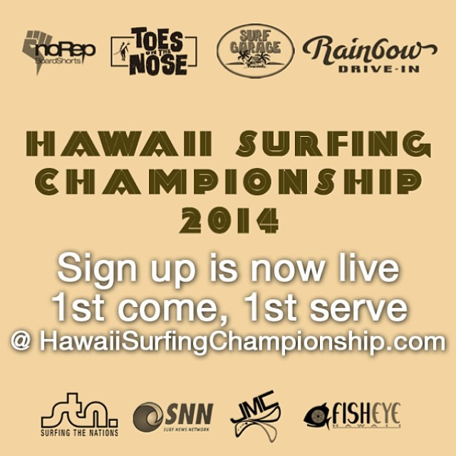 Hawaii Surfing Championship is now Live to sign up! Longboard - Men and Women Shortboard and Open Team Challenge enter www.hawaiisurfingchampionship.com #HawaiiSurfingChampionship #Summer14 @toesonthenoesclothing #surfgarage...