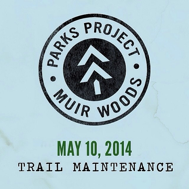 Join us + @prooflab for some sweet #trailrestoration in #muirwoods. Limited to 25 spots, RSVP to info@parksproject.us! #radparks #promoteprotectpreserve #leaveitbetterthanyoufoundit
