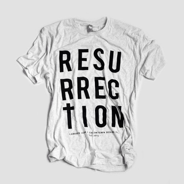 The Resurrection boards and shirts are still up on our website. Go checkout this sweet collaboration with @lumberjuan