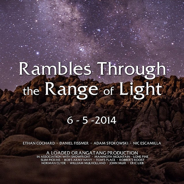 """Rambles Through the Range of Light"": a @loadedboards and @orangatangwheels production featuring @ethancochard, @danielfissmer, @adamstokowski, and @escagnar. 6-5-2014.  #loadedboards #overland #orangatang #orangatangwheels"