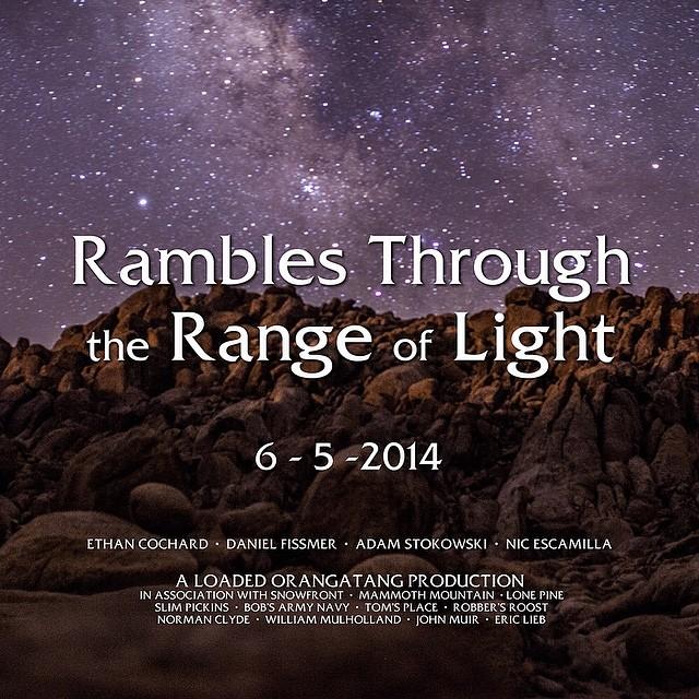 """Rambles Through the Range of Light"": a @loadedboards and @orangatangwheels production featuring @ethancochard, @danielfissmer, @adamstokowski, and @escagnar. 6-5-2014.  #loadedboards #overland #orangatang #orangatangwheels"