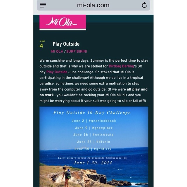 We are stoked to be participating in @dirtbagdarling 's #PlayOutside challenge. Check out the details on the Mi Ola blog...and then go play outside! #miola #miolablog #bikiniblog #dirtbagdarling http://www.mi-ola.com/blog/play-outside/