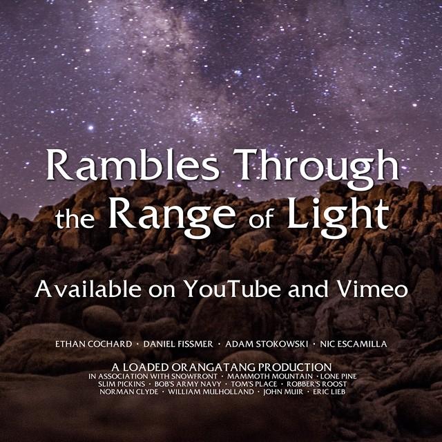 #RamblesThroughTheRangeOfLight is now live on YouTube and Vimeo! #loadedboards #overland @orangatangwheels #orangatang