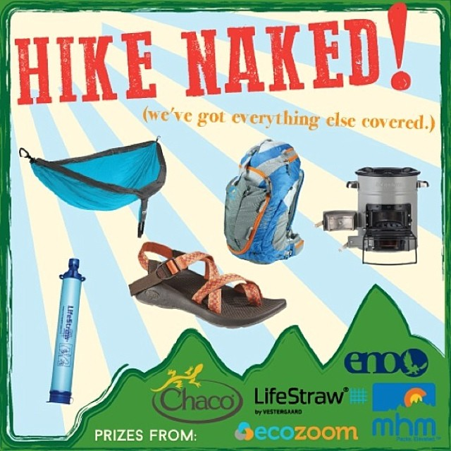 Hike Naked Summer Promo! Everything you need for your summer outings...except the clothes! (they're overrated anyway) Prizes from #MHM @eaglesnestoutfitters @chacofootwear @ecozoomstove & @eartheasy  Enter to win here:...