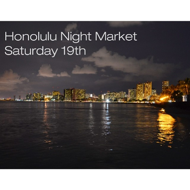 Come check us out tomorrow at the Honolulu Night Market @HNLNightMarket / #HNLNightMarket / #streetgrindz / #ourkakaako / #keepitlocal