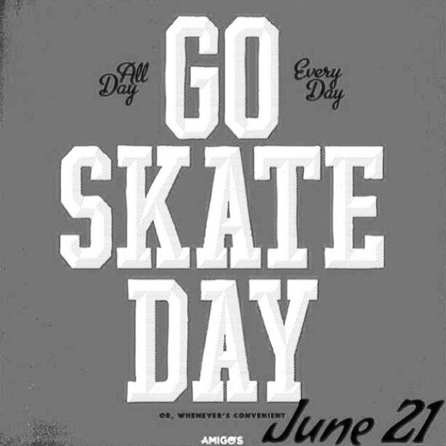 Don't forget #goskateday #june21 #skateboarding #steezmagazine