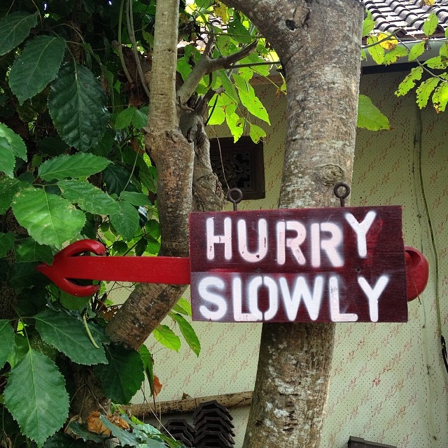 Sometimes we all get caught up in the hustle. When we came upon this sign in #bingin, it really hit home // Enjoy the special moments #hurryslowly #balitime #stopandsmelltheroses #gobigdogood #bali #adventure #indo #surfing #exploremore #thegoodlife