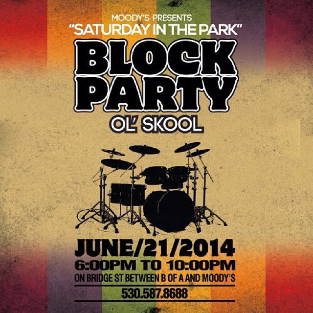 """Get ready to rock the block this Saturday in Truckee, CA with @moodysbistrobarbeats at the """"Saturday in the Park"""" Benefit Event from 6-10pm!"""