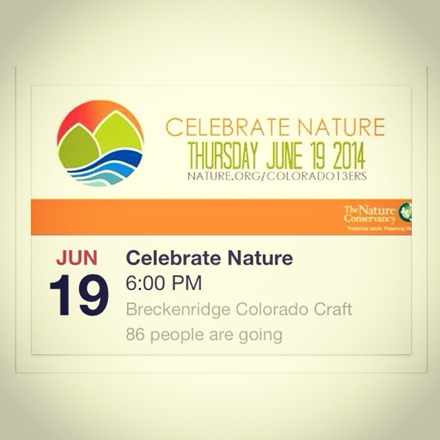 Come celebrate nature with us at Breckenridge Colorado Craft in Denver tonight at 6:00 for good times, good people, good prizes and good beer! #TNC13ers #celebratenature #kinddesign #liveyourdream #colorado