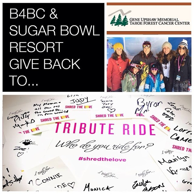 B4BC GIVE BACK WEEK // Tahoe Forest Cancer Center To cap off our week of B4BC's #ShredtheLove winter series beneficiary highlights, we are excited to include the Gene Upshaw Memorial Tahoe Forest Cancer Center as the beneficiary for @SugarBowlResort!...