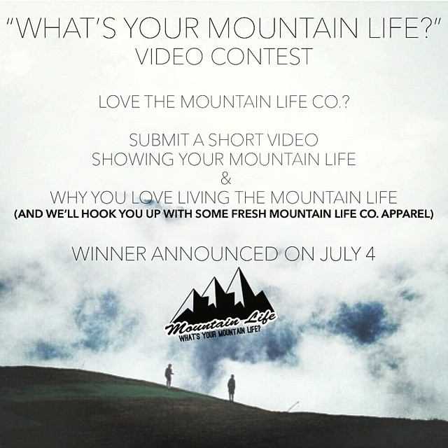 "Love living the #MountainLife? Love the #mountainlifeco? Submit a short #Video to enter our ""What's Your #MountainLife?"" #contest snap a short video telling us about your #mountainlife or show us your favorite #Mountain past time. Winner will be..."