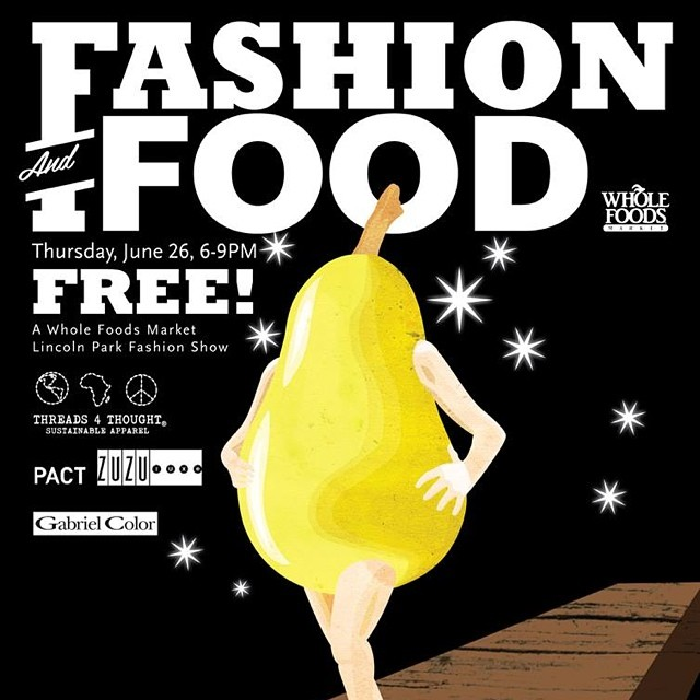 Fashion + Food with @WholeFoodsCHI this Thursday June26th!