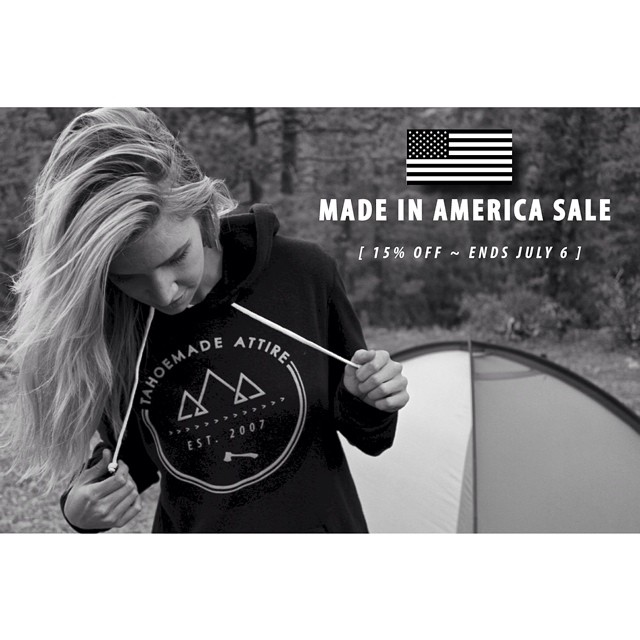In celebration of our country's independence take 15% off your entire online order, using the promo code: USA // All of our garments are designed and manufactured here in the homeland // #merica #madeinUSA #tahoemade