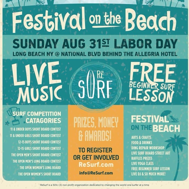 "Check out the ReSurf ""Stoked With a Purpose"" Surf Contest and Festival . Sunday, August 31, 2014 @ 7:00 AM (EDT) Long Beach NY Beach Park • National Blvd. Long Beach, NY  11561  REGISTER NOW @ www.resurf.com"