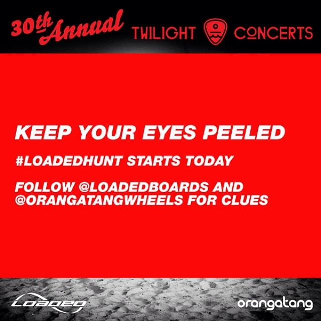 Join the #LOADEDHUNT @santamonicapier this afternoon! @loadedboards @orangatangwheels #twilightconcerts