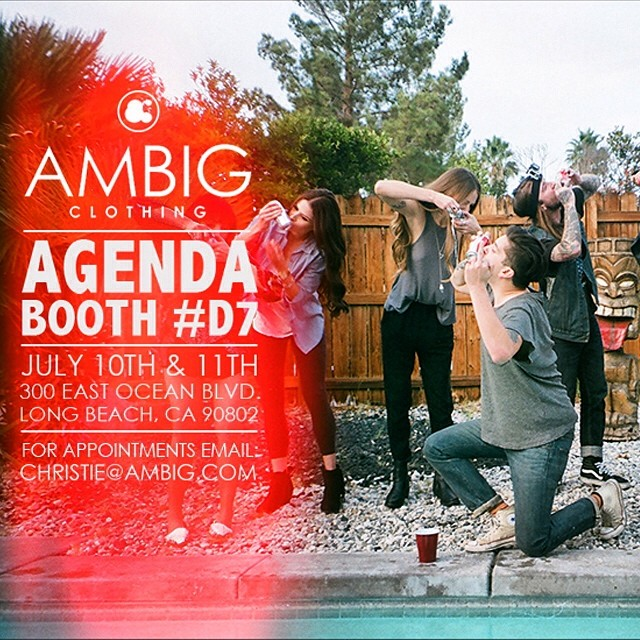 If you're at agenda this year stop by and say what up!! #agenda #ambigclothing