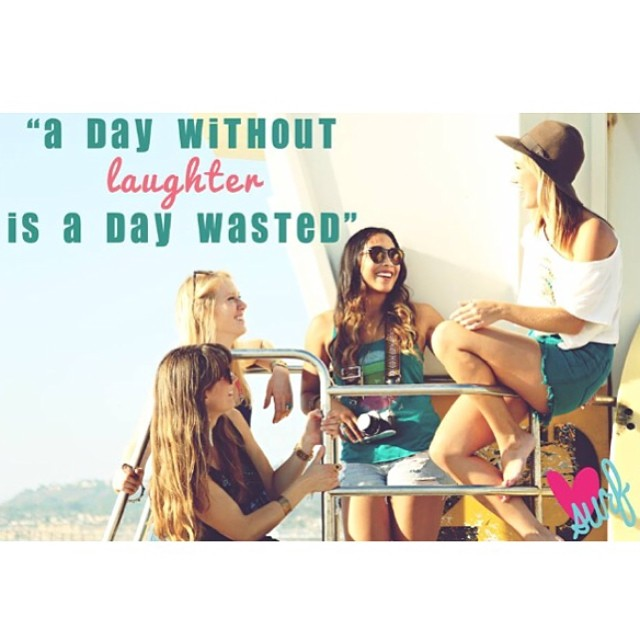#luvsurfapparel #laughter #inspirationalquote #inspire #friends #surf
