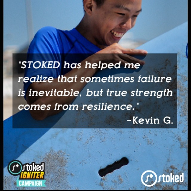 """True strength comes from resilience."" By building our students confidence we push them to be the best they can be. They recognize that failure is eminent - but it doesn't stop them from trying. Thanks Kevin, for being you. #stokedneverstops..."