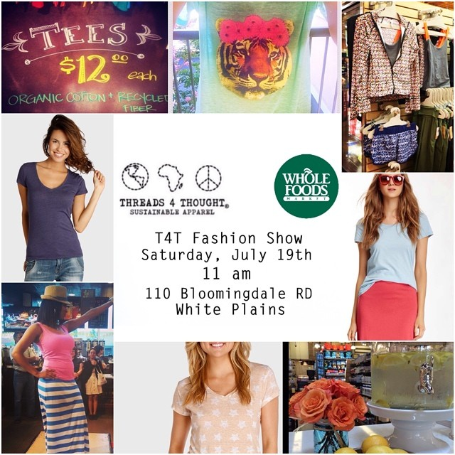 Stop by @WFMWestchester tomorrow for a little #fashion with T4T at #WholeFoods White Plains -> July 19th, 11 am! #fashionshow #eco #style #westchester