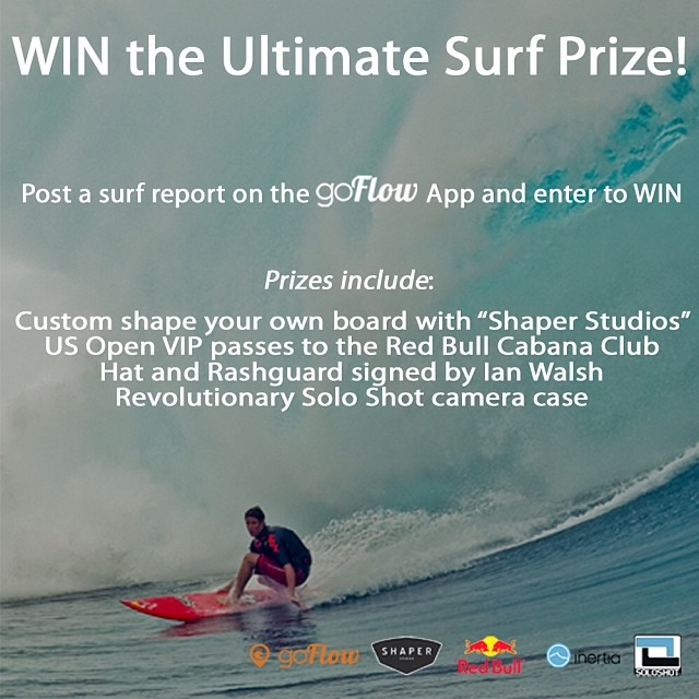 WIN the Ultimate Surf Prize! Post a surf report on the goFlow App and enter to WIN. https://goflowapp.live.promojam.com/goFlow-ultimate-surf-prize