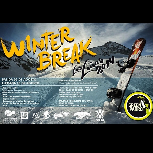 No te podes perder el winter break de @thegreenparrotco !!! Anotate YA y preparate para romper el día y la noche en #lasleñas2014
