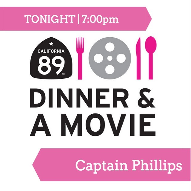 "Join us TONIGHT for Dinner and a Movie at California 89 with delicious food from Marg's Taco Bistro Truckee! We will be screening ""Captain Phillips"" 