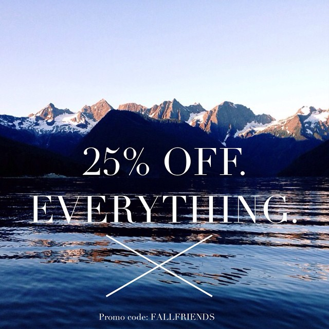 Folks we've been busy lately...really busy. While we prep for fall we're making room for new product, and that means EVERYTHING is 25% off! Happy Friday! #firewaterfriends #mountains #sale // Photo from the man, @deangoodburn!