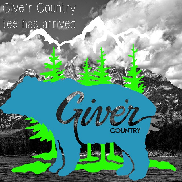 The Give'r Country tee has arrived! Check out give-r.com to get them while they last! #givercountry #jacksonhole