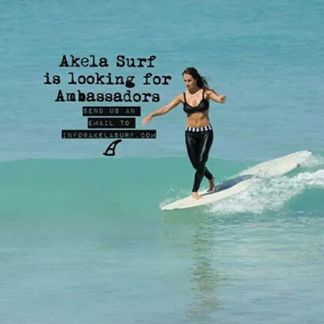 #AkelaSurf  is looking for Ambassadors send us an email to info@akelasurf.com