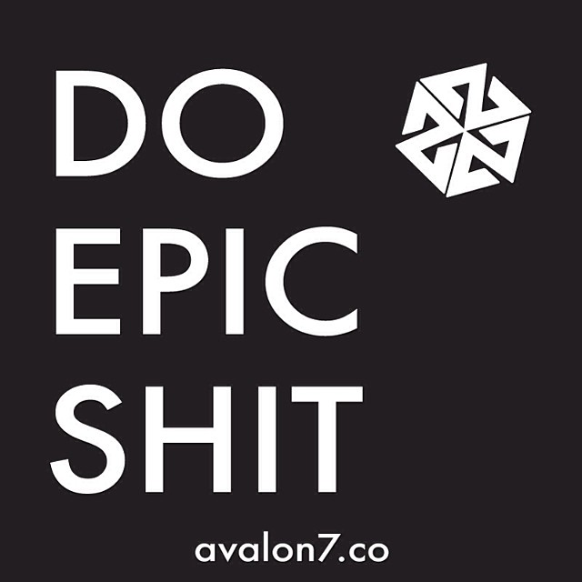 Happy Sunday! Time to go do epic shit! Now get after it. #avalon7 #liveactivated #wuaba www.avalon7.co