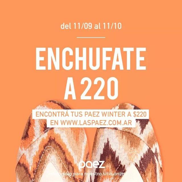 Enchufate a 220,empeza la semana con Paez nuevas! #paezshoes #onlyArgentina #frioesotracosa