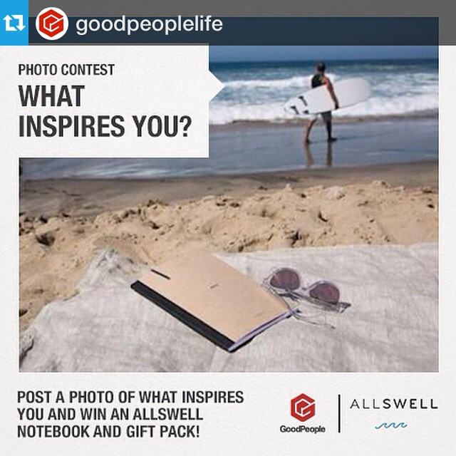 To Enter: 1. Follow @allswellcreative and @goodpeoplelife  2. Tag us & use #MyInspiration in a photo showing us what inspires you!