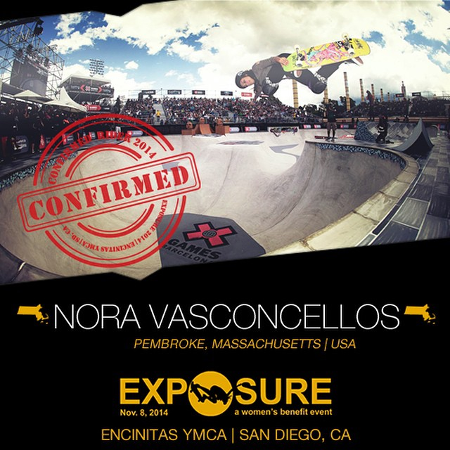 Confirmed for #EXPOSURE2014! --- Nora VASCONCELLOS @noravexplora  Birthplace: Boston, MA Hometown: Pembroke, MA Resides: Laguna Niguel, CA Started Skating: 2006 Hobbies: Art, surfing Sponsors: @welcomeskateboards, @rvca, @puma, @movieticketsdotcom,...