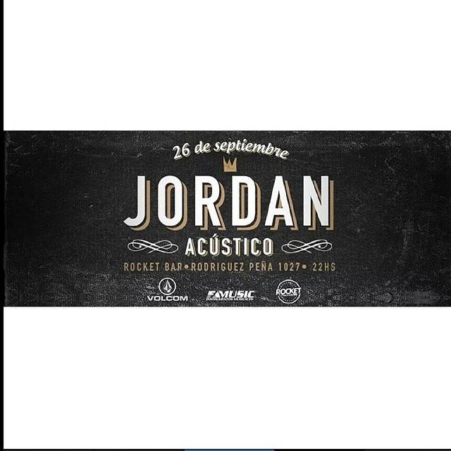 Este es El plan para esta noche! Jordan en vivo!! Rocket Bar: Rodríguez Peña 1027, 22 hs #VolcomEnt #Jordan @los_jordan