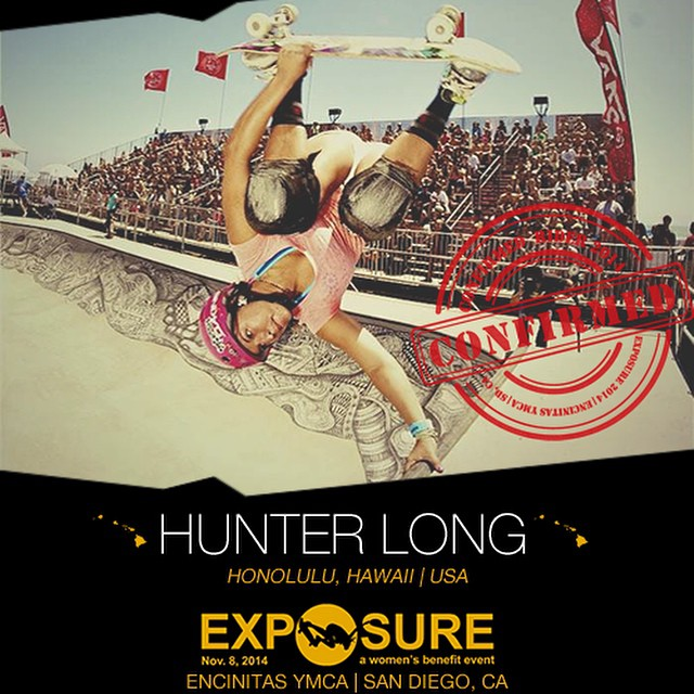 Confirmed for #EXPOSURE2014! --- Hunter LONG @huntahlong  Birthplace: Honolulu, HI Hometown: Honolulu, HI Resides: Honolulu, HI Started Skating: 2005 Hobbies: Surfing, hiking, yoga, ping pong You Might Not Know: Hunter is ambidextrous Sponsors:...