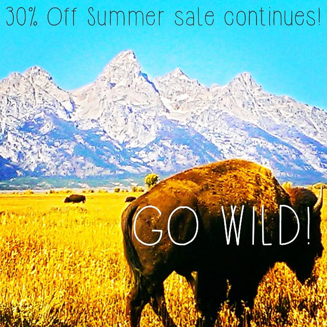 30% OFF #summersale continues till tomorrow night, so GO WILD! Check out the link in profile!  #jacksonhole #sale #instagood