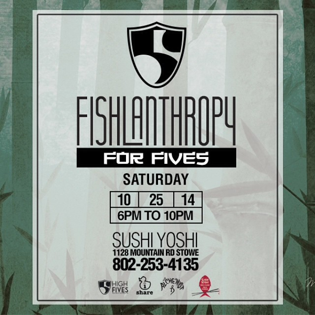Join in on the newest Hi5's FUNdraiser | FISHLANTHROPY | Check out more on our Facebook page @vtnorthskishop @sushiinstowe #iShareworks #thealchemistbrewery