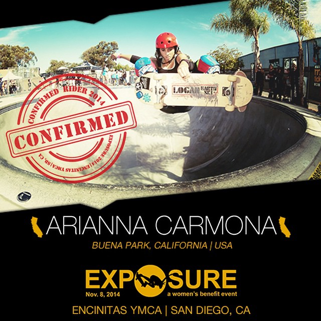 Confirmed for ‪#‎EXPOSURE2014‬! --- Arianna CARMONA @flying_arianna Birthplace: Anaheim, CA Hometown: Buena Park, CA Resides: Buena Park, CA Started Skating: Around the time she started walking Hobbies: Adventuring, climbing, playing piano You Might...