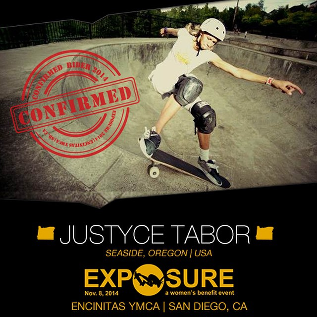 Confirmed for #EXPOSURE2014! --- Justyce TABOR @justyce_tabor  Birthplace: Seaside, OR Hometown: Seaside, OR Resides: Seaside, OR Started Skating: 2005 Hobbies: Writing, doodling You Might Not Know: Justyce is left-handed Sponsors:...
