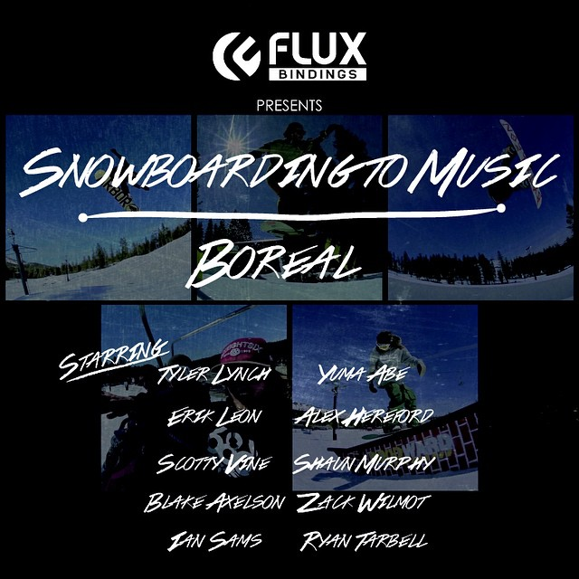Tonight At Midnight (USA Pacific Time) Flux Bindings Snowboarding To Music Episode 1- Boreal drops on the homepage of @snowboardermag - snowboarder.com Starring @scottyvine @erikleon_ @iansams, @ryan_tarbell, @yumaabe, @sababa_life  @shaunmurphy413,...