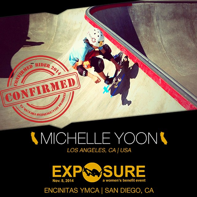 Confirmed for #EXPOSURE2014! --- Michelle YOON Birthplace: Los Angeles Hometown: Los Angeles Resides: Los Angeles Started Skating: 2001 Hobbies: Basketball You Might Not Know: Michelle wears glasses --- Register now to compete at...
